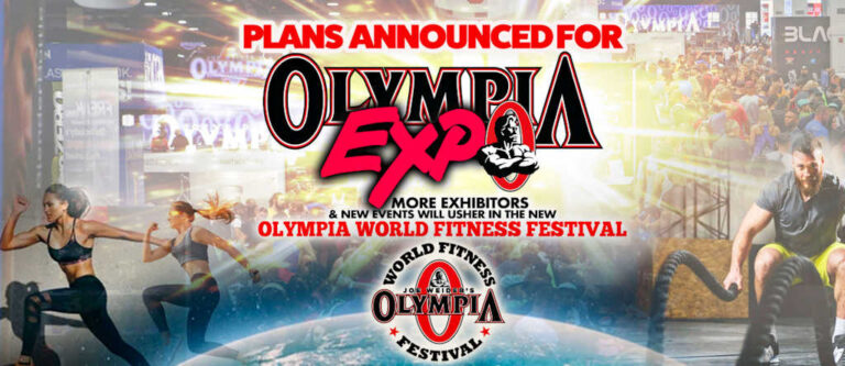 "OLYMPIA EXPO BECOMES ""OLYMPIA WORLD FITNESS FESTIVAL"""